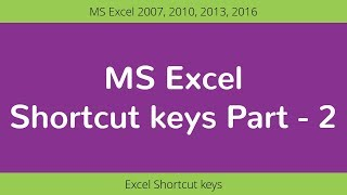 MS Excel - Shortcut keys Part 2 | Excel Shortcuts