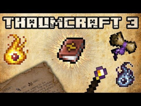 Thaumcraft 3 Туториал - Часть 1 из 4 (Rus)