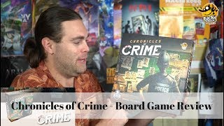 Chronicles of Crime - Board Game Review