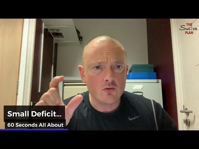 Small Deficit