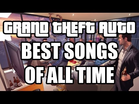GTA Series - Best Songs of All Time