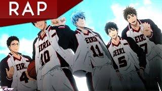 RAP de SEIRIN (Kuroko No Basket)   Rap Squad 05