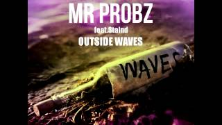 Mr.Probz ft.Staind - Outside Waves (Acoustic Mashup Antonello D