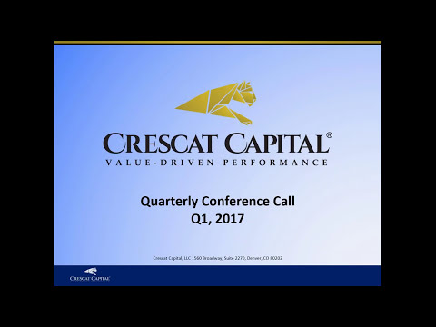 Crescat Capital Q1 2017 Quarterly Conference Call