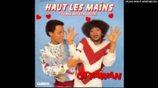 Ottawan - Haut les mains (donne moi ton coeur)