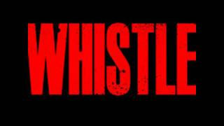 Whistle (cover version) You can blow my whistle [DOWNLOAD]