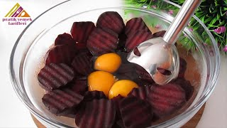 Beat the beetroot with the egg and you will be satisfied with the result 😯 Just cook and taste