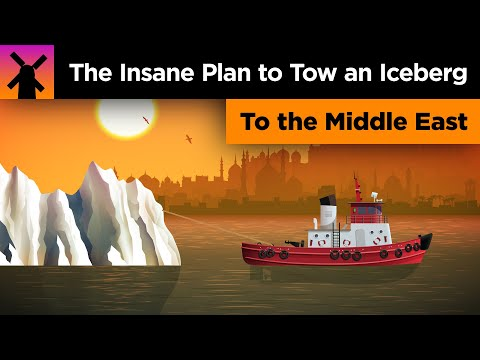The Insane Plan To Tow An Iceberg To The Middle East