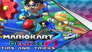 PRO TIPS ll Mario Kart 8 Deluxe