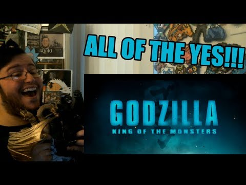 Gors Godzilla: King of the Monsters Official Trailer #1 REACTION (HOLY SH*T, ALL OF THE YES!!!)