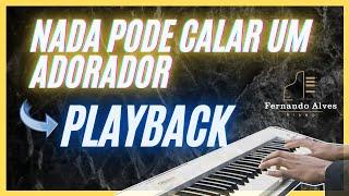 Nada pode calar um adorador (Play Back- Piano)