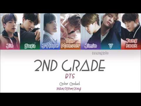 BTS (방탄소년단) – Second Grade (2학년) (Color Coded Han_Rom_Eng Lyrics)