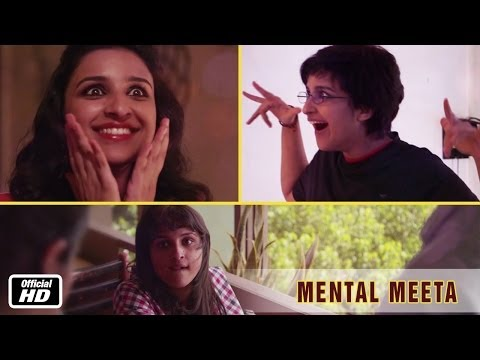 Mental Meeta (Parineeti Chopra) - Hasee Toh Phasee