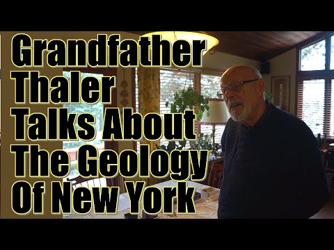 Grandfather Thaler Talks about the Geology of New York (unedited)