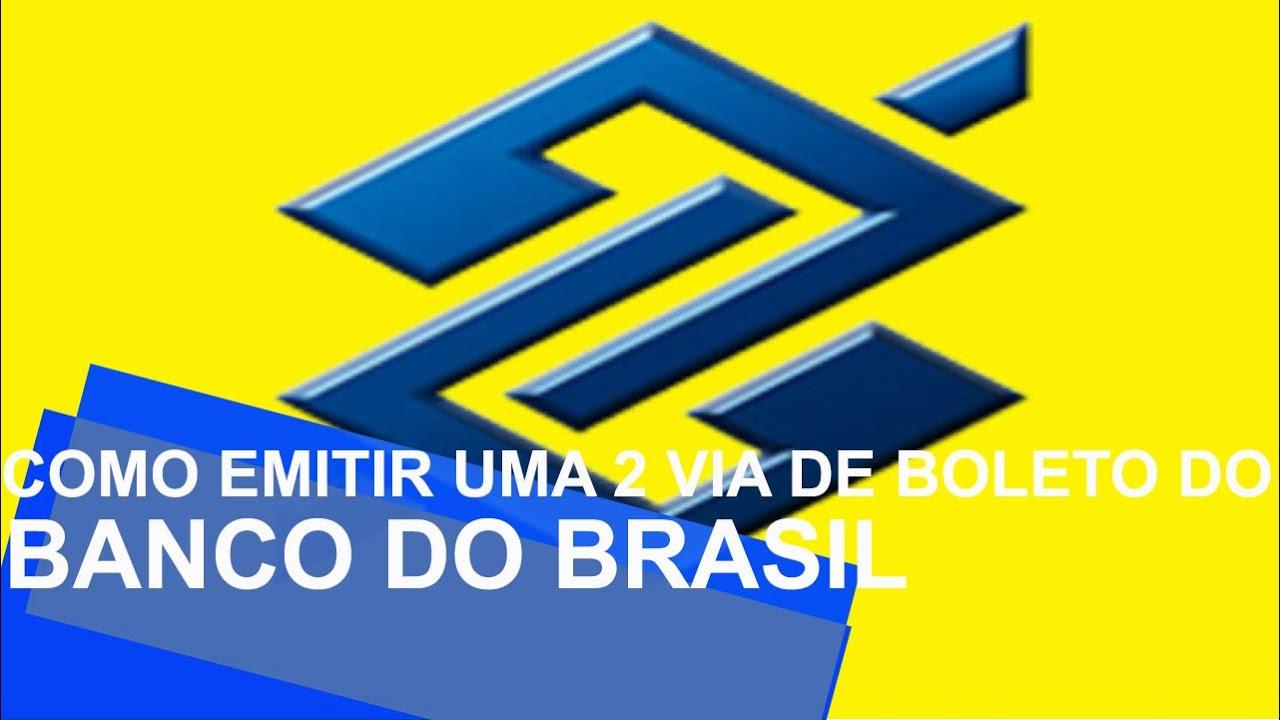 Banco Do Brasil 2 Via Do Boleto Como Atualizar Boleto Bb Youtube