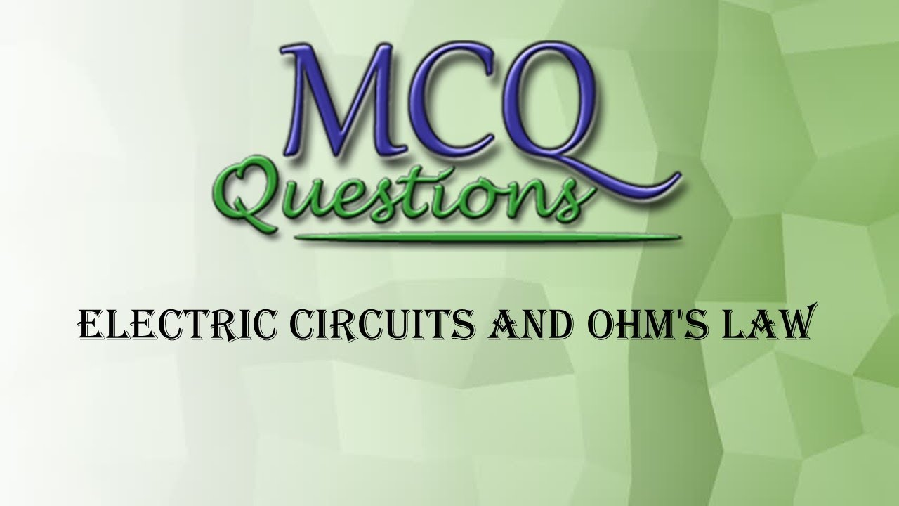 electric circuits and ohm\u0027s law mcq engineering portal youtubeelectric circuits and ohm\u0027s law mcq engineering portal