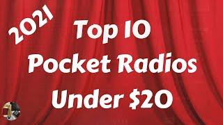 Top 10 Pocket Radios Under $20   2021 Edition