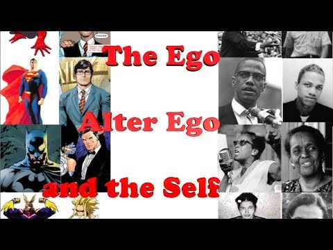The Ego, Alter Ego, and the Self | Reconciling A Greater Self