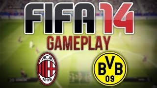 FIFA 14 EXCLUSIVE GAMEPLAY | Milan v Borussia Dortmund | 2nd Half