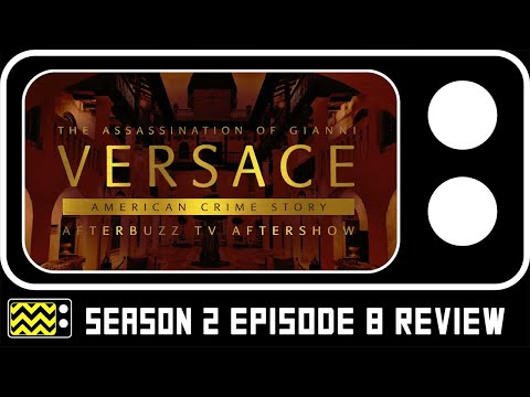 American Crime Story: Gianni Versace Season 2 Episode 8 Review & Reaction | AfterBuzz TV