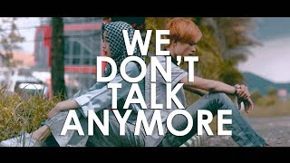 Charlie Puth - We Dont Talk Anymore  Cover