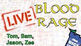 Blood Rage Live! (with Tom, Sam, Jason, and Zee)