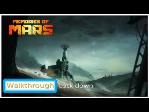 Lock down - Memories of Mars (Walkthrough) |