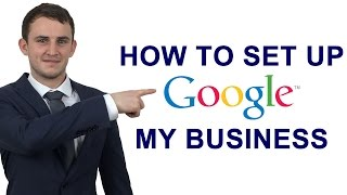 How To Set Up Google My Business | Ben Laing Free HD Video
