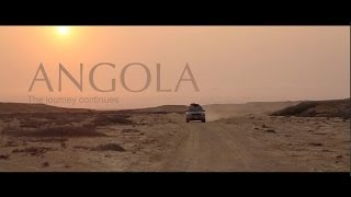 ANGOLA - The adventure continues