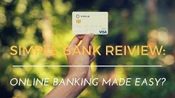 Simple Bank Review: Minimalist online bank done right?