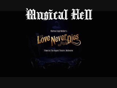 Love Never Dies: Musical Hell Review #11 Mp3