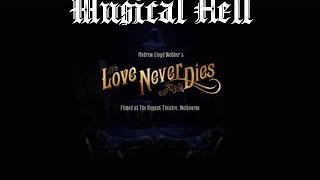 Love Never Dies: Musical Hell Review #11