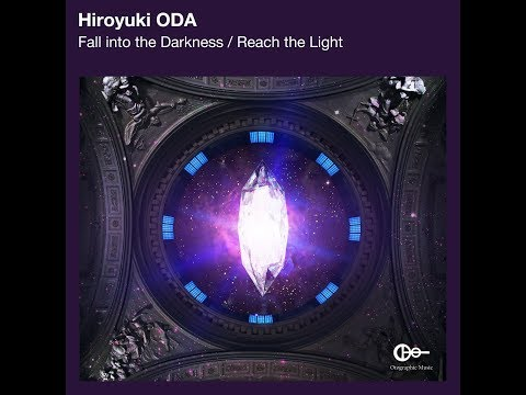 Hiroyuki ODA - Reach the Light (Original Mix)