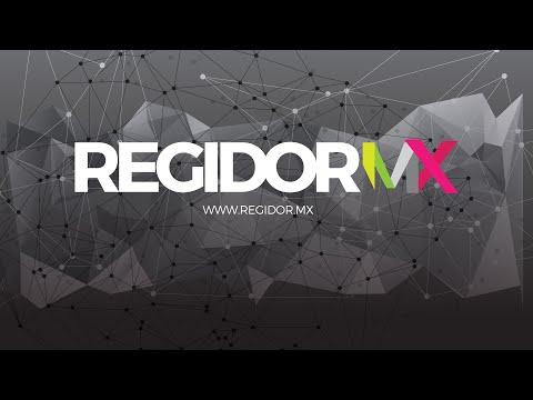 ¡Hola RegidorMX!