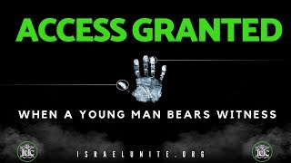 The Israelites: Access Granted To A Brother That Bears Witness