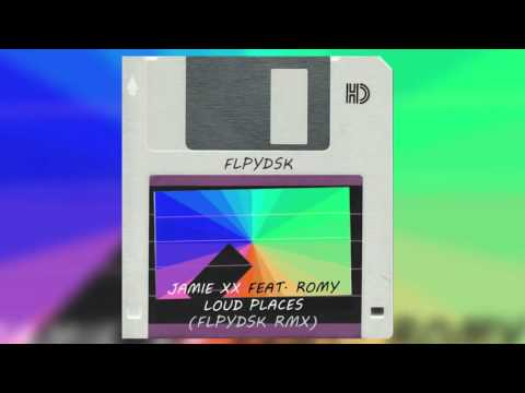 Jamie Xx - Loud Places (FLPYDSK Remix)