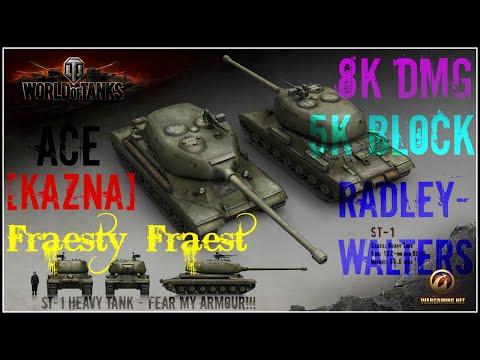 WOT - ST-1 , High Cal. + Radley-Walter's - 8k Dmg + 5k Block+ 8 kills by Fraesty_Fraest [KAZNA]