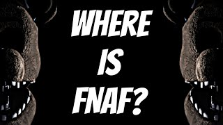 Where Did Five Nights at Freddy's Go??? (FNaF News)