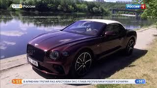 Bentley Continental GT Convertible.Видео обзор.Тест драйв.