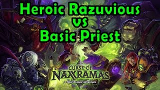 Hearthstone: Curse of Naxxramas - Instructor Razuvious with a Basic Priest Deck