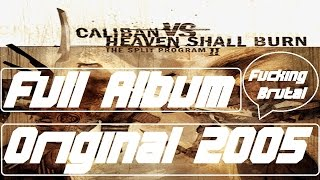 Caliban vs. Heaven Shall Burn - The Split Program II [Full Album][HQ]
