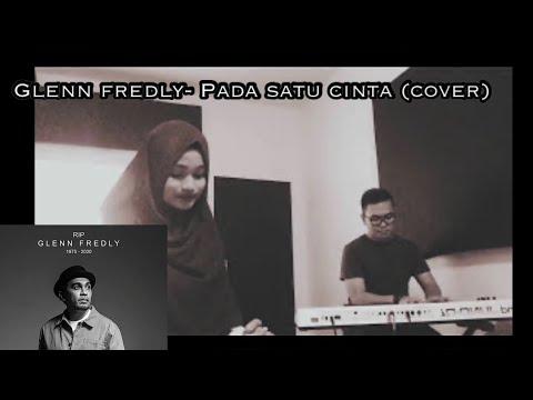 Glenn fredly- Pada satu cinta (cover) by Frazky & Adilah