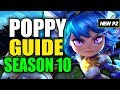 HOW TO PLAY POPPY SEASON 10 - (Best Build, Runes, Playstyle) - S10 Poppy Gameplay Guide