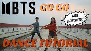 [MIRRORED/SLOW SPEED] BTS (방탄소년단) - Go Go (고민보다 Go) Dance Tutorial