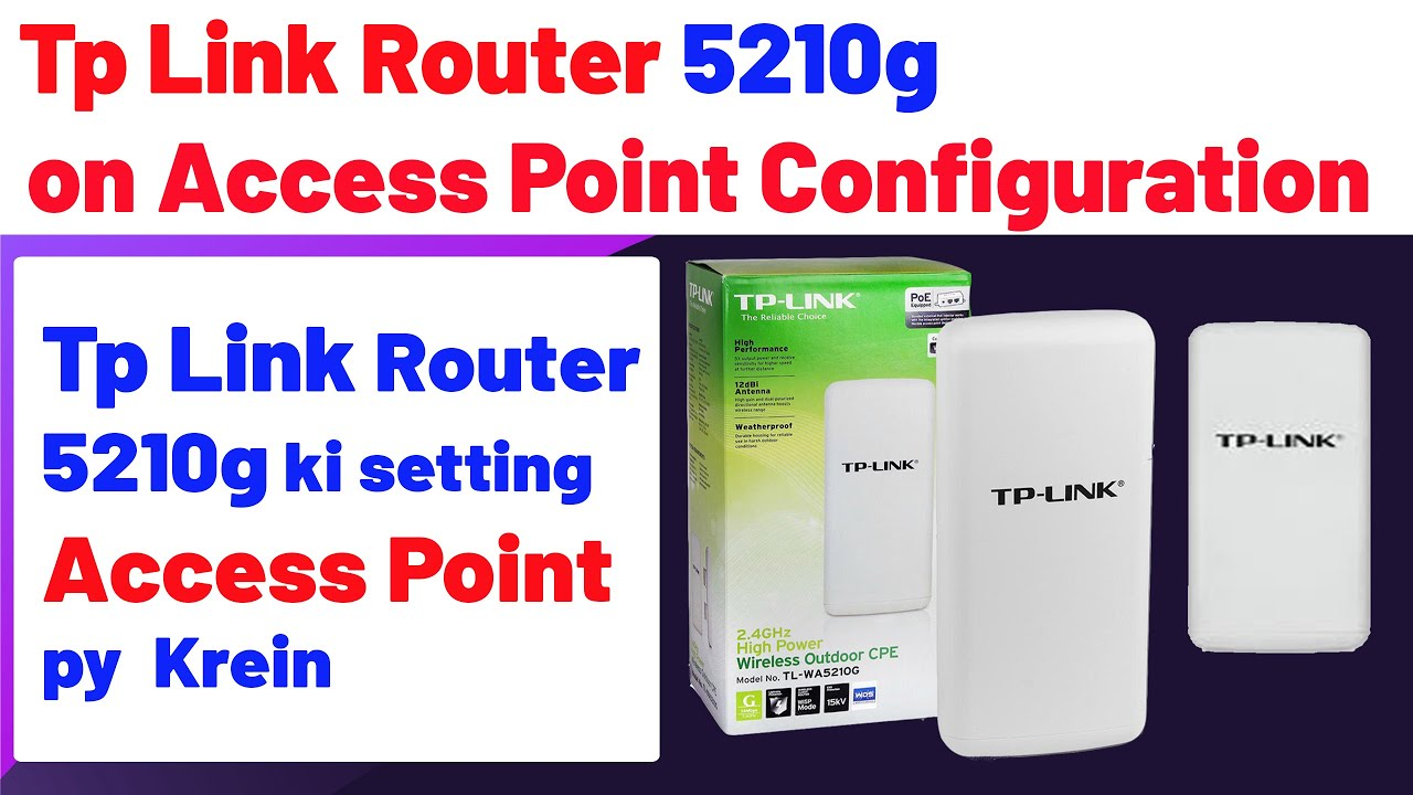 How to configure Tp Link 5210g on Access Point YouTube