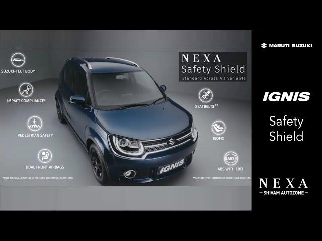 NEW IGNIS 2019  Nexa Safety Shield   Shivam Autozone  Mumbai