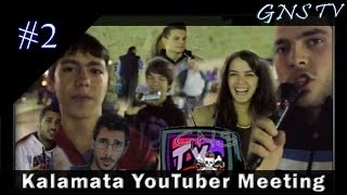GNS TV - Kalamata YouTuber Meeting