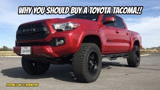 Why You Should Buy A Toyota Tacoma!!