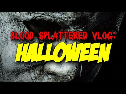 Halloween (2018) – Blood Splattered Vlog (Horror Movie Review)