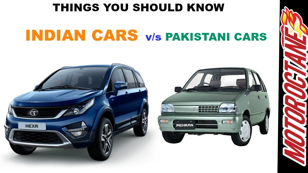India Vs Pakistan Cars Things You Didn T Know भ रत V S